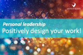 Personal leadership: positively design your work