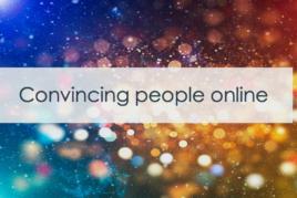 Convincing people online